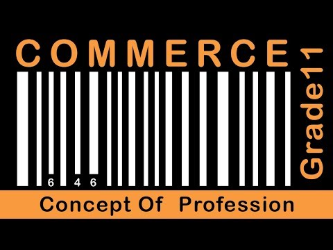 Commerce Grade 11 | Concept Of  Profession | Part 1