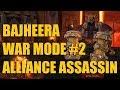 Bajheera - WAR MODE #2: ALLIANCE ASSASSIN - Level 120 Fury Warrior World PvP