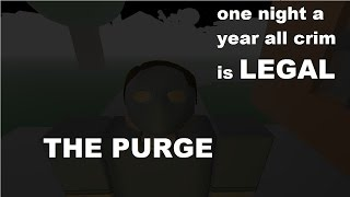 The Purge - A ROBLOX Machinima