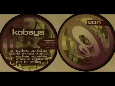 Kobaya - Madres Egoistas (David Moleon Remix)