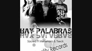 Hay Palabras - Sacred Ft Mersenario & Tiseck (2012)