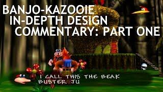 Banjo-Kazooie In-Depth Design Commentary: Part I