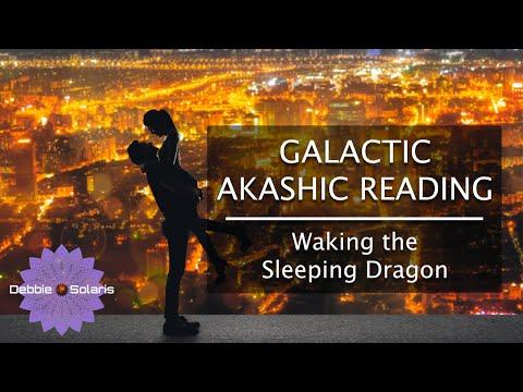 Galactic Akashic Reading    Waking the Sleeping Dragon