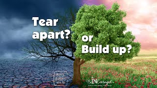 Tear Apart or Build Up - Prayer Moments With Jan
