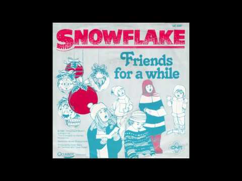 "Snowflake – ""Friends For A While"" (Holland CNR) 1981"
