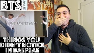 BTS Things You Didn't Notice In BAEPSAE Dance Practice REACTION