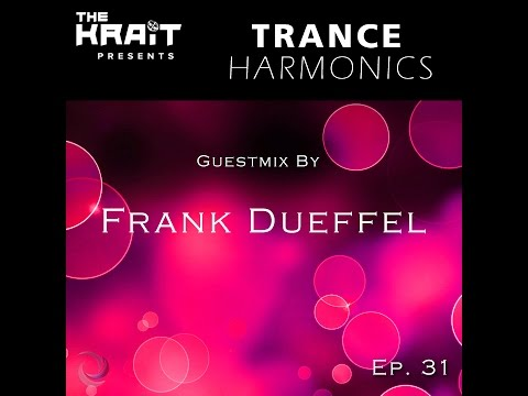 Trance Harmonics Radio 031 [Feat. Frank Dueffel Guestmix]