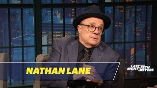 Nathan Lane Explains What