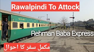 Travel by Pakistan Railways | Rehman Baba Express Train | Rawalpindi to Attock | Economy Class