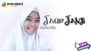 Lagu sunda JALIR JANJI || NIA DANIATY || Cover Mia