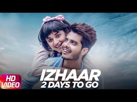 Latest Punjabi Song 2017 | 2 Day To Go | Izhaar | Gurnazar | Kanika Mann