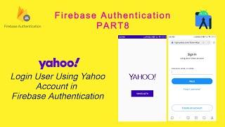 User Login Using Yahoo Main on Firebase in Android Studio screenshot 3