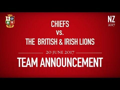 Team Announcement: Chiefs v The British & Irish Lions | Lions NZ 2017