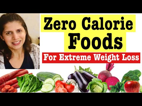 Zero Calorie Foods For Quick Weight Loss | How To Lose Weight With Best Zero Calorie Foods| In Hindi