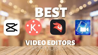 Top 3 Best Free Video Editing apps For Android/IOS