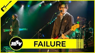 Failure - Stuck On You | Live @ JBTV