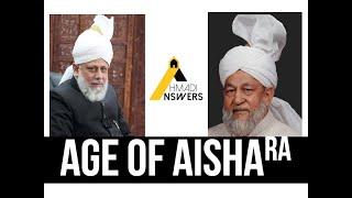 Age of Aisha (ra) - Ahmadiyya Viewpoint