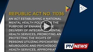 Mental Health Law, nilagdaan na ni Pangulong #Duterte