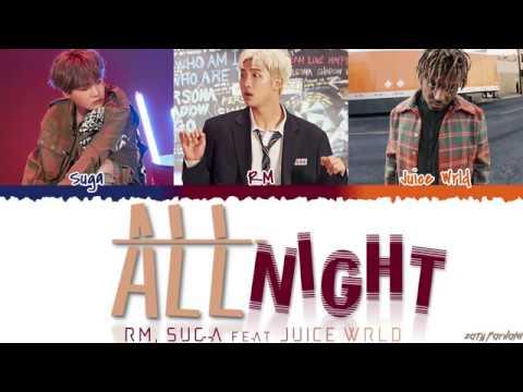 BTS RM & SUGA - &39;ALL NIGHT&39; ft JUICE WRLD  Color CodedHanRomEng