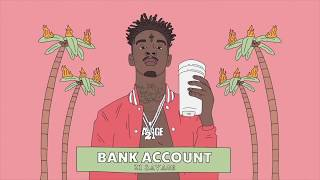 21 Savage - Bank Account (Official Instrumental)