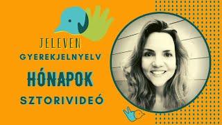 Jeleven online - SZTORIVIDEÓ 6 - Hónapok