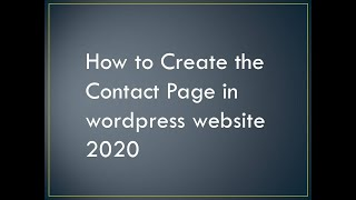 How to Create the Contact Page in wordpress website 2020