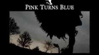 Watch Pink Turns Blue Cant Be Love video