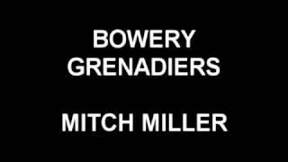 Bowery Grenadiers - Mitch Miller