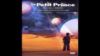 Le Petit Prince, spectace musical : Le jardin de roses (CD version)