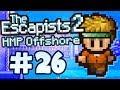 The Escapists 2 Part 26 HMP Offshore mp3