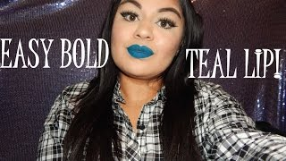 Easy Bold Teal Lip! l Bold Lip Series