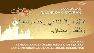 Doa Rasulullah saat Memasuki Bulan Rajab 2017 Video