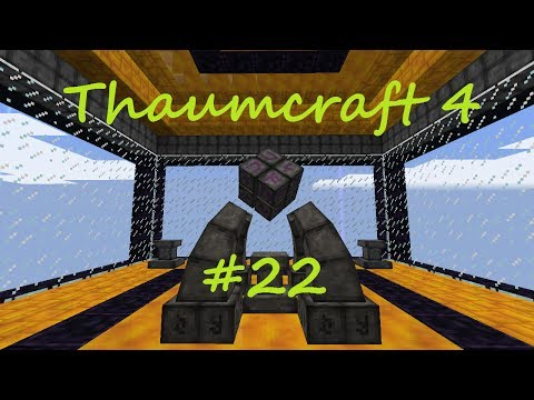A Complete Guide To Thaumcraft 4 - Part 22 - Advanced and Master Node Tapping and Node Preserver