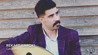 Rekaft Karoki ga3da