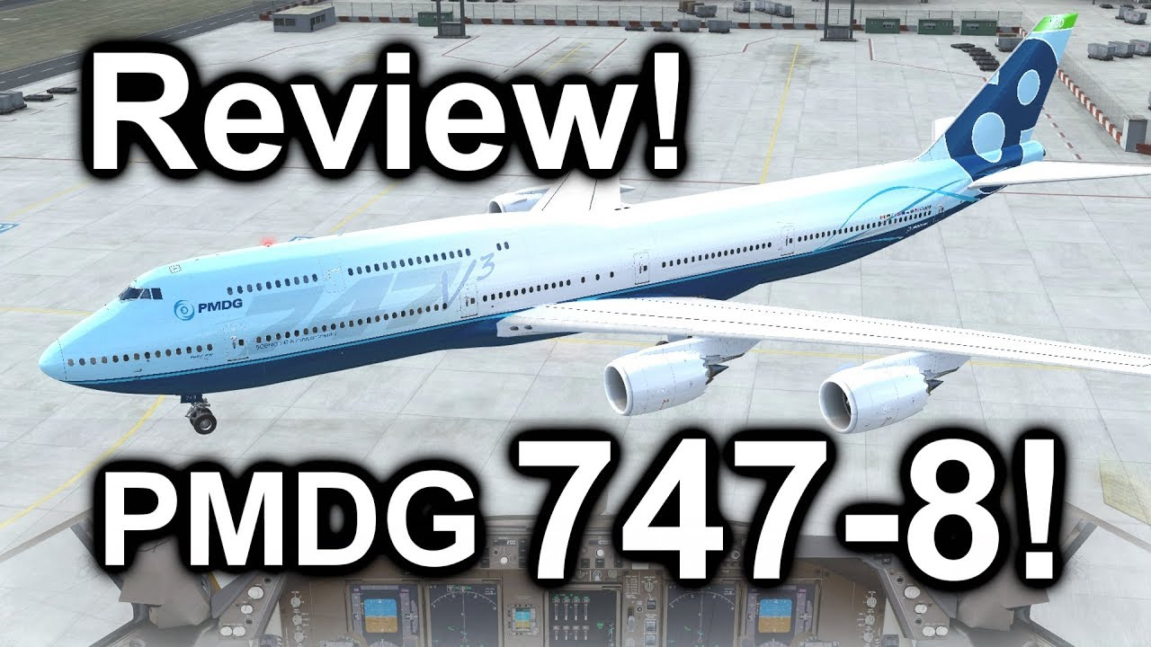 Full Review: The PMDG Boeing 747-8 Expansion Package! [2018] [P3D V4 3]  [NEW!]