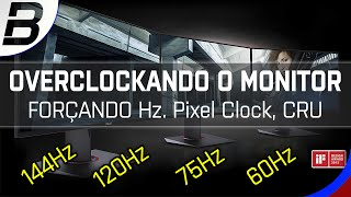 overclock no monitor forando hz pixel clock cru