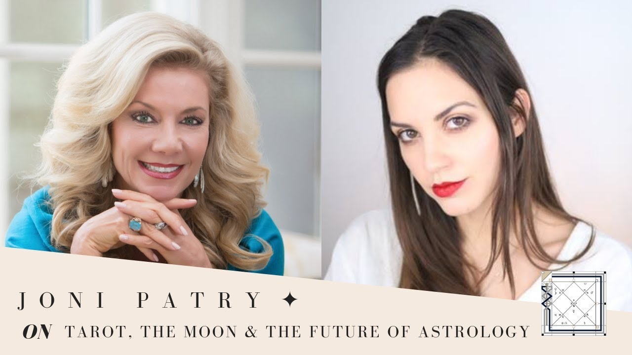 Joni Patry on Tarot, the Profound Importance of the Moon & The Future of  Astrology ✦