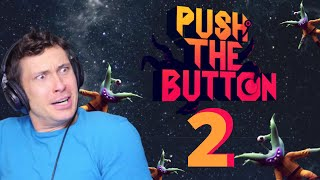 JUST PUSH IT!! | Jackbox Party Pack 6 Push The Button
