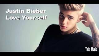 Justin Bieber - Love Yourself (DL in Desc)