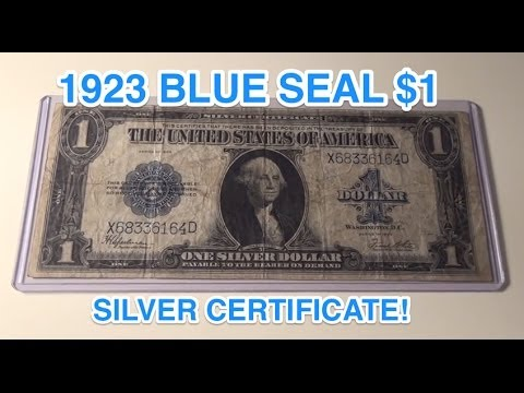 1923 $1 Silver Certificate Blue Seal Note - YouTube