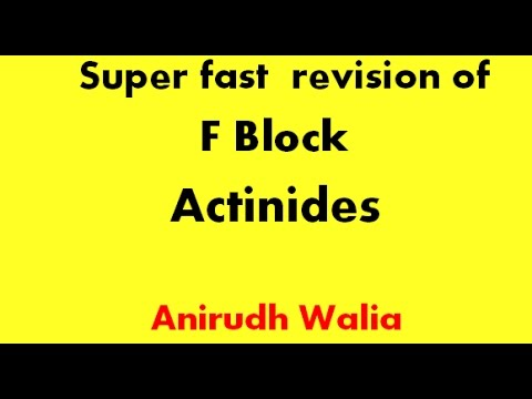 Revision of F Block || Actinides || Tricks in Inorganic Chemistry || Jee Advanced || AIIMS || NEET