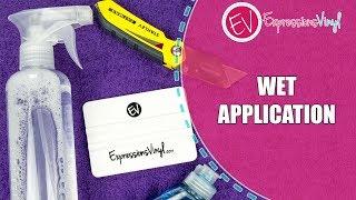 Applying Vinyl using the Wet Application Method