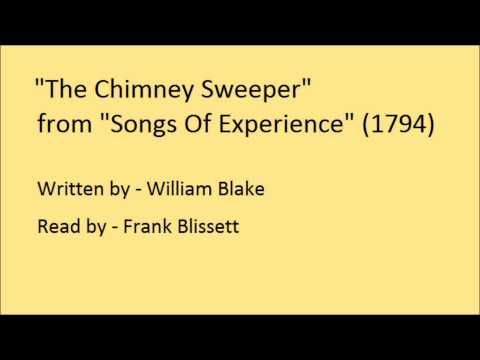 The Chimney Sweeper, from 'Songs Of Experience', by William Blake