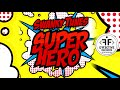 Swanky Tunes Superhero Feat Neenah mp3