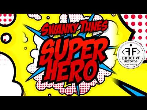 Swanky Tunes - Superhero (feat. Neenah)