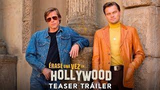ÉRASE UNA VEZ EN… HOLLYWOOD. Teaser Tráiler oficial HD en español. En cines 15 de agosto.