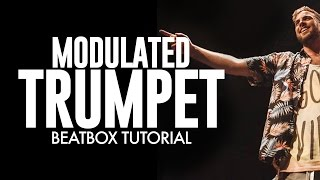 Modulated Trumpet Beatbox Tutorial
