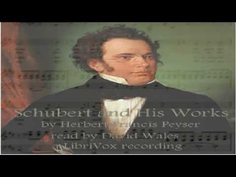 Schubert And His Works | Herbert Francis Peyser | *Non-fiction, Biography & Autobiography, Music