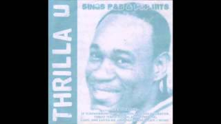 Thrilla U - Said I Love But I Lied