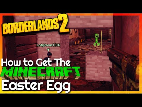 Borderlands 2: How To Get The Minecraft Easter Egg